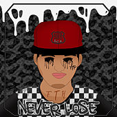 Never Lose by Lex