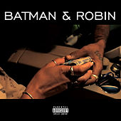 Batman & Robin von Ben J of New Boyz