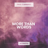 More Than Words (Acoustic) de Paul Canning
