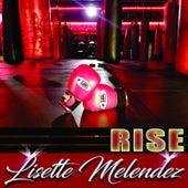 Rise von Lisette Melendez