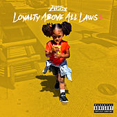 Loyalty Above All Laws 2 by Young Ziggy