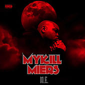 M.E. by Mykill Miers
