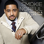 Once In A Lifetime (Deluxe Edition) de Smokie Norful