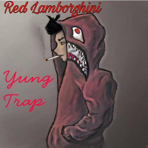 Red Lamborghini de Yung Trap