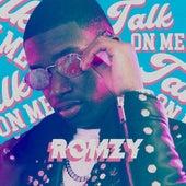 Talk On Me von Romzy