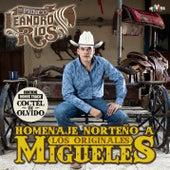Homenaje Norteño a los Originales Migueles van Leandro Ríos