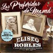 Las Preferidas de Mamá de Eliseo Robles y Los Bárbaros del Norte