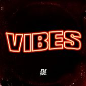 Vibes by SOB X RBE