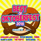Best of Oktoberfest 2018 Powered by Xtreme Sound von Various Artists