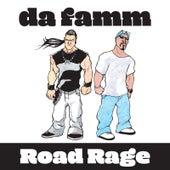 Road Rage de Da Famm