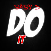 Do It by Baby D
