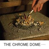 The Chrome Dome de The Opposites