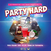 Party Hard Riddim by Various Artists