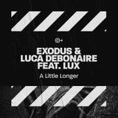 A Little Longer by Exodus