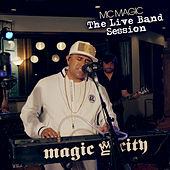 The Live Band Session de MC Magic