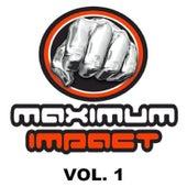 Maximum Impact Vol. 1 by Various Artists