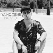 Ya No Tiene Novio by Alex Moncayo