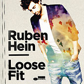 Loose Fit by Ruben Hein