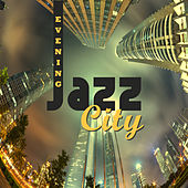Evening Jazz City von Peaceful Piano
