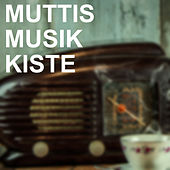 Muttis Musik Kiste de Various Artists