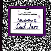 Introduction To Soul Jazz by Various Artists