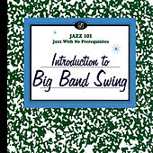 Introduction To Big Band Swing von Various Artists