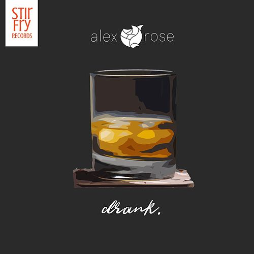 Drank by Alex Rose