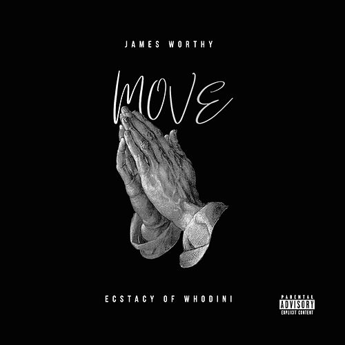 Move (feat. Ecstacy) by James Worthy