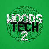 Woods Tech 2 de Various Artists