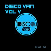 Disco Van, Vol. 5 by Various Artists
