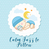 Calm Jazz to Pillow de Relaxing Piano Music