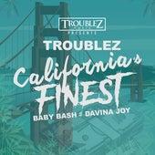 California's Finest by Troublez