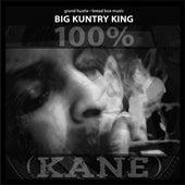 100% (Kane) by Big Kuntry King