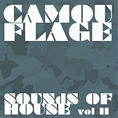 Camouflage Sounds of House, Vol.11 by Various Artists
