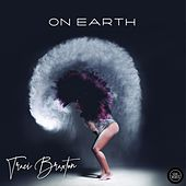 On Earth von Traci Braxton
