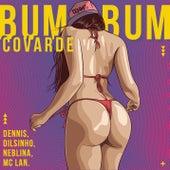 Bumbum Covarde de Dennis DJ