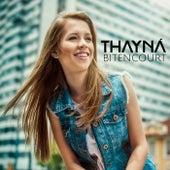 Desenrola de Thayná Bitencourt