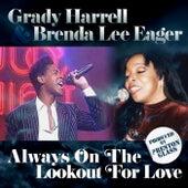 Always on the Lookout for Love de Grady Harrell
