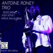 Antoine Roney Trio (feat. Kojo Odu Roney & Malik McLaurine) de Antoine Roney
