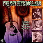 I've Got Five Dollars de Various Artists