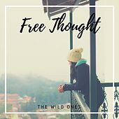 Free Thought by The Wild Ones