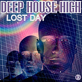 Deep House High 2: Lost Day von Various Artists
