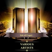 Isle of Capri by Various Artists