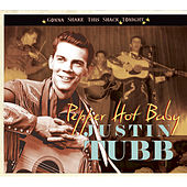 Pepper Hot Baby - Gonna Shake This Shack Tonight by Justin Tubb