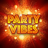 Party Vibes de Various Artists