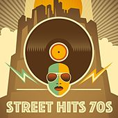 Street Hits 70s by Various Artists
