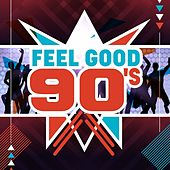 Feel Good 90's de Various Artists
