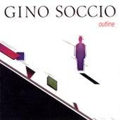 Outline by Gino Soccio