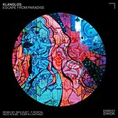 Escape from Paradise EP by Klanglos