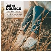 Not Alone by John Bounce
